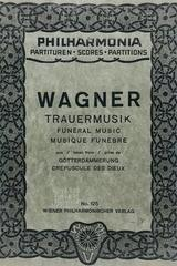 Trauermusik (del gotterdammerung) - Richard Wagner -  AA.VV. - Otras editoriales