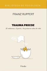 Trauma precoz - Franz Ruppert - Herder
