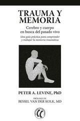 Trauma y memoria - Peter A. Levine - Eleftheria