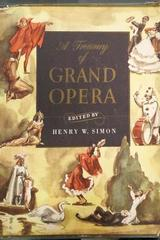 A Treasury of Grand Opera - Henry W. Simon (Editor) -  AA.VV. - Otras editoriales