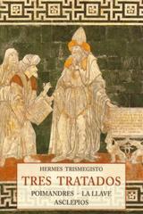 Tres tratados - Hermes Trismegisto - Olañeta