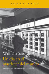 Un día en el atardecer del mundo - William Saroyan - Acantilado