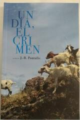 Un Día, El Crimen - Jean Bertrand Pontalis - Paradiso Editores