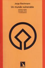 Un mundo vulnerable - Jorge Riechmann  - Catarata