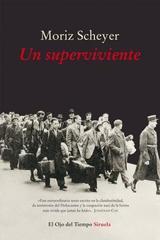 Un superviviente - Moriz Scheyer - Siruela