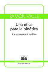 Una ética para la bioética - Ramón Valls - Editorial Gedisa
