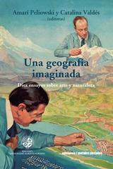 Una geografía imaginada. Diez ensayos sobre arte y naturaleza -  AA.VV. - Ediciones Metales pesados