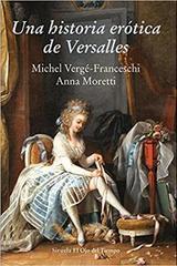 Una historia erótica de Versalles -  AA.VV. - Siruela