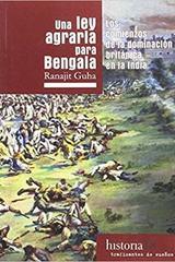 Una Ley Agraria para Bengala - Ranajit Guha - Traficantes de sueños