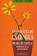 Una politica de la lengua - Michel de Certeau  - Ibero