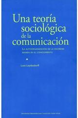 Una teoria sociológica de la comunicación - Loet Leydesdorff - ibero