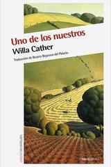 Uno de los nuestros - Willa Cather - Nórdica