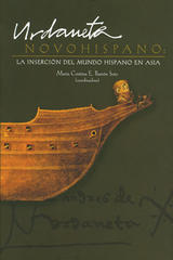 Urdaneta Novohispano - Maria Cristina E. Barrón Soto - Ibero