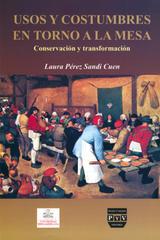 Usos y costumbres en torno a la mesa - Laura Pérez Sandi Cuen - Ibero