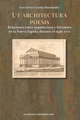 Ut Architectura Poesis - Luis Javier Cuesta Hernández - Ibero