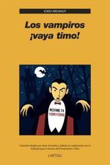 Los Vampiros ¡vaya timo! - Jordi Ardanuy - Editorial Laetoli