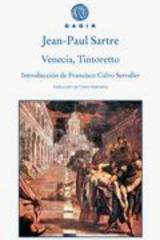Venecia, Tintoretto - Jean Paul Sartre - Gadir