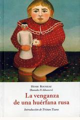 La venganza de una huérfana rusa - Henri Rousseau - Olañeta
