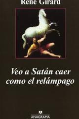 Veo a satán caer como el relámpago -   - Anagrama