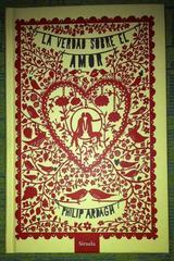 La verdad sobre el amor - Philip Ardagh - Siruela