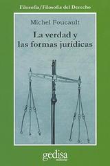 La verdad y las formas jurídicas - Michel Foucault - Editorial Gedisa