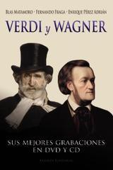 Verdi y Wagner - Blas Matamoro - Alianza editorial
