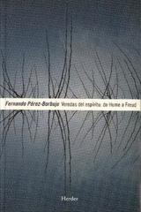 Veredas del Espíritu: de Hume a Freud - Fernando Pérez Borbujo - Herder