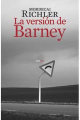 La versión de Barney - Mordecai Richler - Sexto Piso