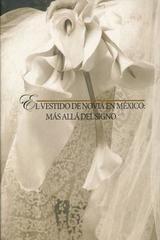 Vestido de novia en México: mas allá del signo - Luz María Rangel Alanís - Ibero