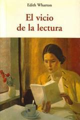 El Vicio de la lectura - Edith Wharton - Olañeta