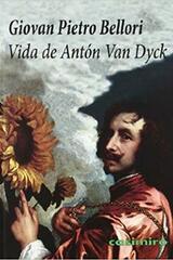 Vida de Antón Van Dyck - Giovan Pietro Bellori - Casimiro