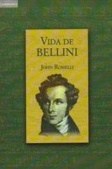 Vida de Bellini - John Rosselli - Akal