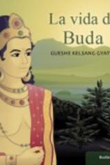 La vida de Buda - Gueshe Kelsang Gyatso - Tharpa
