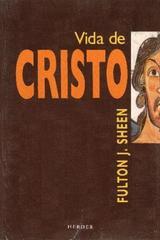 Vida de Cristo - Fulton J. Sheen - Herder