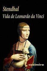 Vida De Leonardo Da Vinci -  Stendhal  - Casimiro