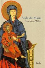 Vida de María - Franz Michel Willam - Herder