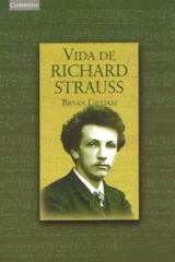 Vida de Richard Strauss - Bryan Gilliam - Akal