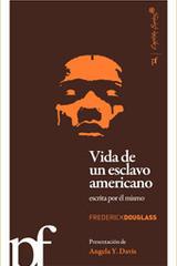 Vida de un esclavo americano escrita por él mismo - Frederick Douglass - Capitán Swing