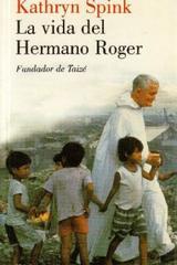 La Vida del hermano Roger - Kathryn Spink - Herder