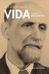 Vida. Días de mi vida - Juan Ramón Jiménez Mantecón - Pre-Textos