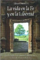 La vida en la fe y en la libertad - Edouard Pousset - Ibero