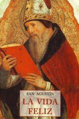 La Vida feliz - San Agustín - Olañeta