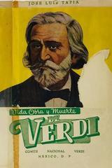 Vida, obra y muerte de Verdi - Jose Luis Tapia -  AA.VV. - Otras editoriales