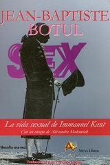 La vida sexual de Immanuel Kant - Jean-Baptiste Botul - Arena libros