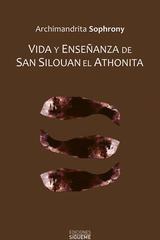 Vida y enseñanza de san Silouan el Athonita - Archimandrita Sofronio - Ediciones Sígueme