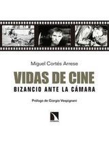 Vidas de cine - Miguel Cortés Arrese - Catarata