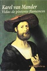 Vidas de Pintores Flamencos - Karel Van Mander - Casimiro