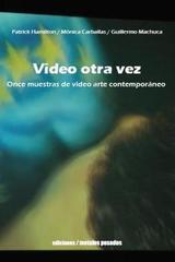 Video otra vez -  AA.VV. - Ediciones Metales pesados