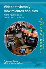Videoactivismo y movimientos sociales -  AA.VV. - Editorial Gedisa