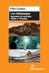 Los videojuegos - Pilar Lacasa - Morata